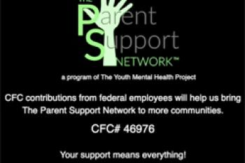 The Parent Support Network - A Program of The Youth Mental Health Project
